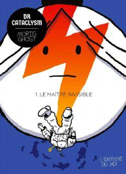 DR CATACLYSM -  LE MAÎTRE INVISIBLE 01