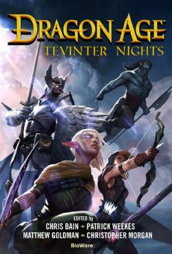 DRAGON AGE -  TEVINTER NIGHTS