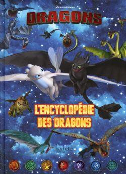 DRAGONS -  L'ENCYCLOPÉDIE DES DRAGONS