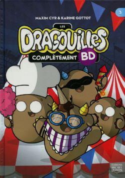 DRAGOUILLES, LES -  COMPLÈTEMENT BD 03