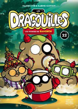 DRAGOUILLES, LES -  LES ROUGES DE BANGKOK 22