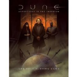 DUNE : ADVENTURES IN THE IMPERIUM -  CORE RULEBOOK (ANGLAIS)