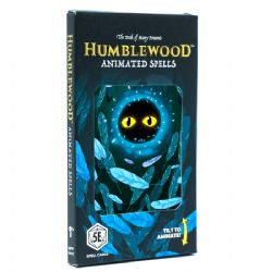 DUNGEONS & DRAGONS 5 -  ANIMATED SPELLS (ANGLAIS) -  HUMBLEWOOD