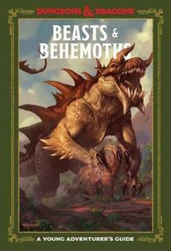 DUNGEONS & DRAGONS 5 -  BEASTS & BEHEMOTHS (ANGLAIS) -  YOUNG ADVENTURER'S GUIDE, A