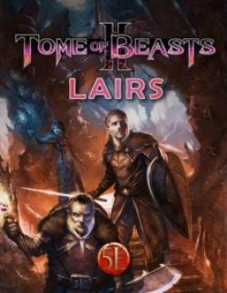 DUNGEONS & DRAGONS 5 -  TOME OF BEASTS 2 - LAIRS