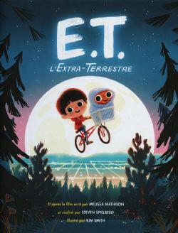 E.T. L'EXTRA-TERRESTRE -  ADAPTATION EN B.D. JEUNESSE