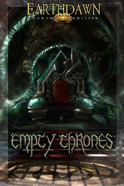 EARTHDAWN -  EMPTY THRONES (ANGLAIS)