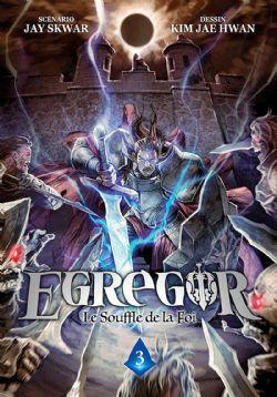 EGREGOR: LE SOUFFLE DE LA FOI -  (V.F.) 03