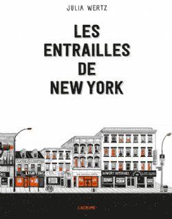 ENTRAILLES DE NEW YORK, LES