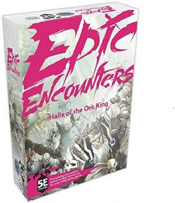EPIC ENCOUNTERS -  HALL OF THE ORC KING (ANGLAIS)