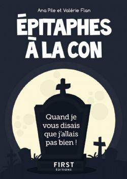 EPITAPHES À LA CON
