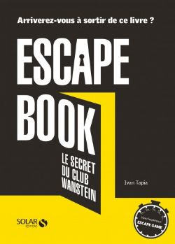 ESCAPE BOOK -  LES SECRET DU CLUB WANSTEIN