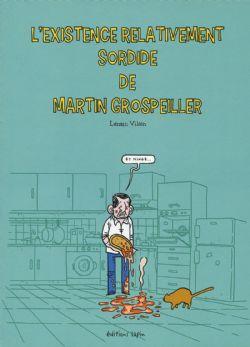 EXISTENCE RELATIVEMENT SORDIDE DE MARTIN GROSPEILLER, L'
