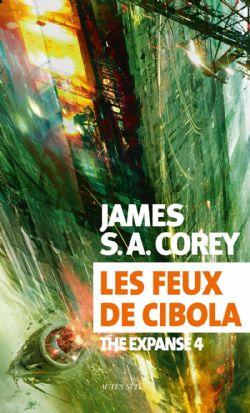 EXPANSE, THE -  LES FEUX DE CIBOLA 04