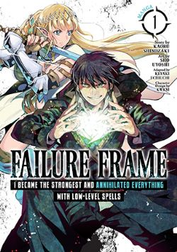 FAILURE FRAME: I BECAME THE STRONGEST AND ANNIHILATED EVERYTHING WITH LOW-LEVEL SPELLS -  (V.A.) 01