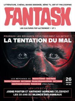 FANTASK -  LA TENTATION DU MAL - POURQUOI LES MÉCHANTS NOUS FASCINENT-ILS AUTANT ? 01