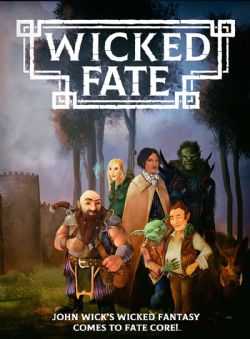 FATE CORE SYSTEM -  WICKED FATE (ANGLAIS)