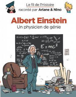 FIL DE L'HISTOIRE, LE -  ALBERT EINSTEIN : UN PHYSICIEN DE GÉNIE 01