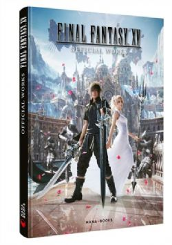 FINAL FANTASY -  FINAL FANTASY XV : OFFICIAL WORKS