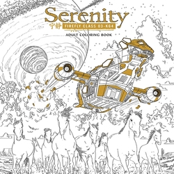 FIREFLY -  SERENITY - A COLORING BOOK
