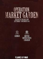 FLAMES OF WAR -  OPERATION MARKET GARDEN - THE BATTLE FOR HOLLAND