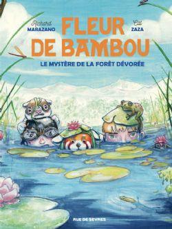 FLEUR DE BAMBOU -  LE MYSTÈRE DE LA FORÊT DÉVORÉE 02