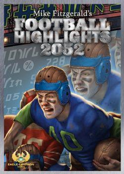 FOOTBALL HIGHLIGHTS 2052 (ANGLAIS)