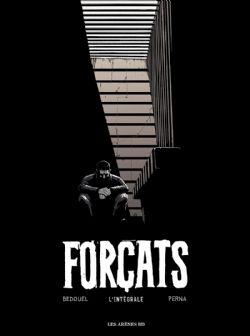 FORÇATS -  L'INTÉGRALE