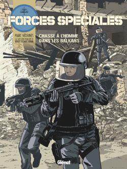 FORCES SPÉCIALES -  CHASSE À L'HOMME DANS LES BALKANS 02