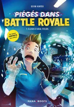 FORTNITE -  CLASH À FATAL FIELDS -  PIÉGÉ DANS BATTLE ROYALE 01