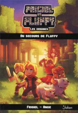 FRIGIEL ET FLUFFY -  AU SECOURS DE FLUFFY -  ORIGINES, LES 02