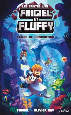 FRIGIEL ET FLUFFY -  L'ORBE DE DOMINATION -  LES SAINTES ÎLES 02