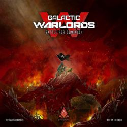 GALACTIC WARLORDS: BATTLE FOR DOMINION (ANGLAIS)