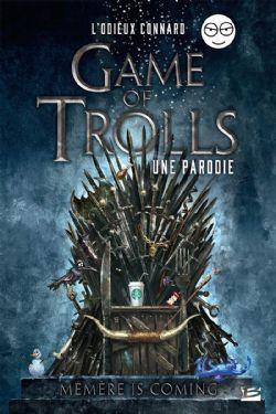 GAME OF TROLLS: UNE PARODIE -  MÉMÈRE IS COMING