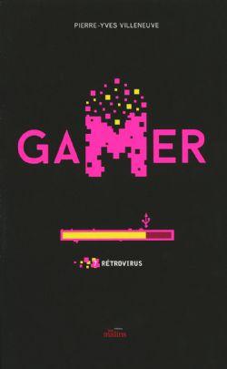 GAMER -  RÉTROVIRUS 07