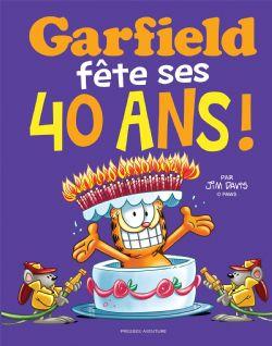 GARFIELD -  FÊTE SES 40 ANS!