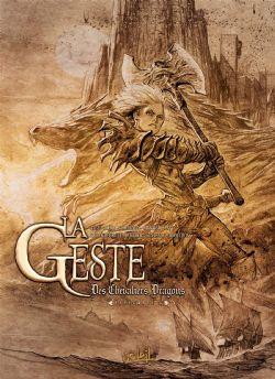 GESTE DES CHEVALIERS DRAGONS, LA -  INTÉGRALE -06-