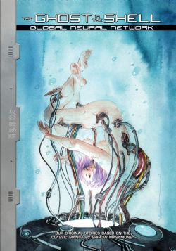 GHOST IN THE SHELL -  GLOBAL NEURAL NETWORK (ANGLAIS)