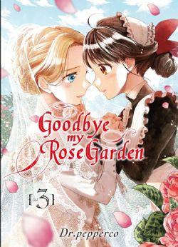 GOODBYE MY ROSE GARDEN -  (V.F.) 03