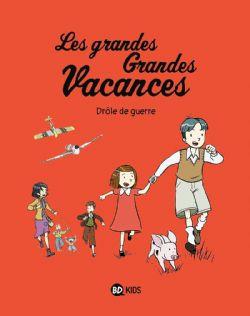 GRANDES GRANDES VACANCES, LES -  DRÔLE DE GUERRE 01