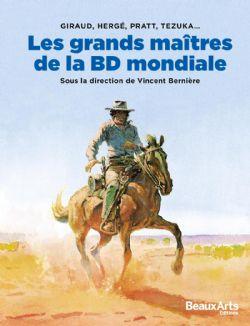 GRANDS MAÎTRES DE LA BD MONDIALE - GIRAUD, HERGÉ, PRATT, TEZUKA..., LES