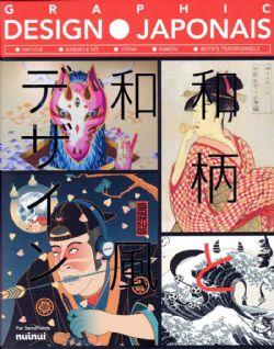 GRAPHIC DESIGN JAPONAIS - UKIYO-E, KABUKI & NÔ, YÔKAI, KAMON, MOTIFS TRADITIONNELS