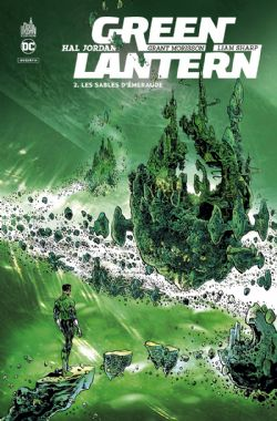 GREEN LANTERN -  LES SABLES D'ÉMERAUDE -  HAL JORDAN : GREEN LANTERN 02