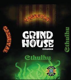 GRIND HOUSE -  CTHULHU (ANGLAIS)