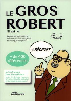 GROS ROBERT ILLUSTRÉ, LE