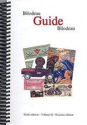 GUIDE BILODEAU -  GUIDE BILODEAU - VOLUME 2 (6E ÉDITION) -  CANADIAN TIRE
