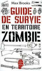 GUIDE DE SURVIE EN TERRITOIRE ZOMBIE -  GUIDE DE SURVIE