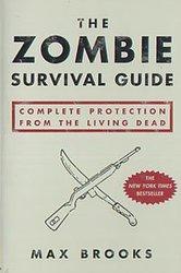 GUIDE DE SURVIE EN TERRITOIRE ZOMBIE -  ZOMBIE SURVIVAL GUIDE - COMPLETE PROTECTION FROM THE LIVING DEAD TP