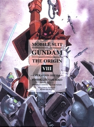 GUNDAM -  OPERATION ODESSA (OMNIBUS) -  MOBILE SUIT GUNDAM: THE ORIGIN 08