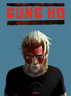 GUNG HO -  COLÈRE 04